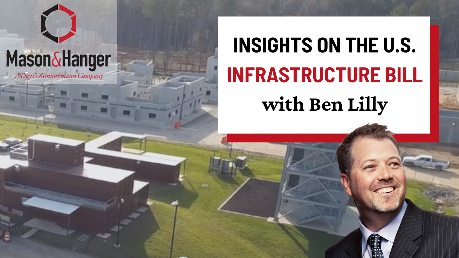 Insights on the U.S. Infrastructure Bill: Modernizing Our Country