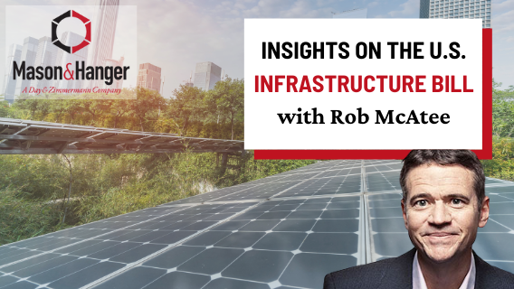 Insights on The U.S. Infrastructure Bill – Opportunities on the Horizon
