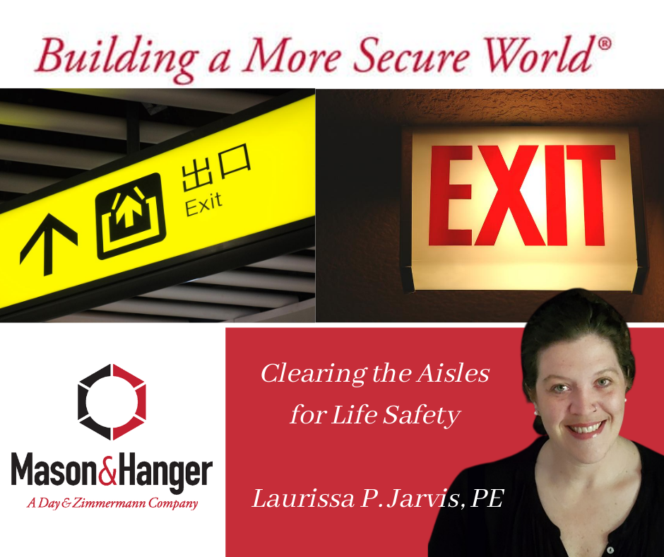 Clearing the Aisles for Life Safety...Requirements Remain, even During a Pandemic