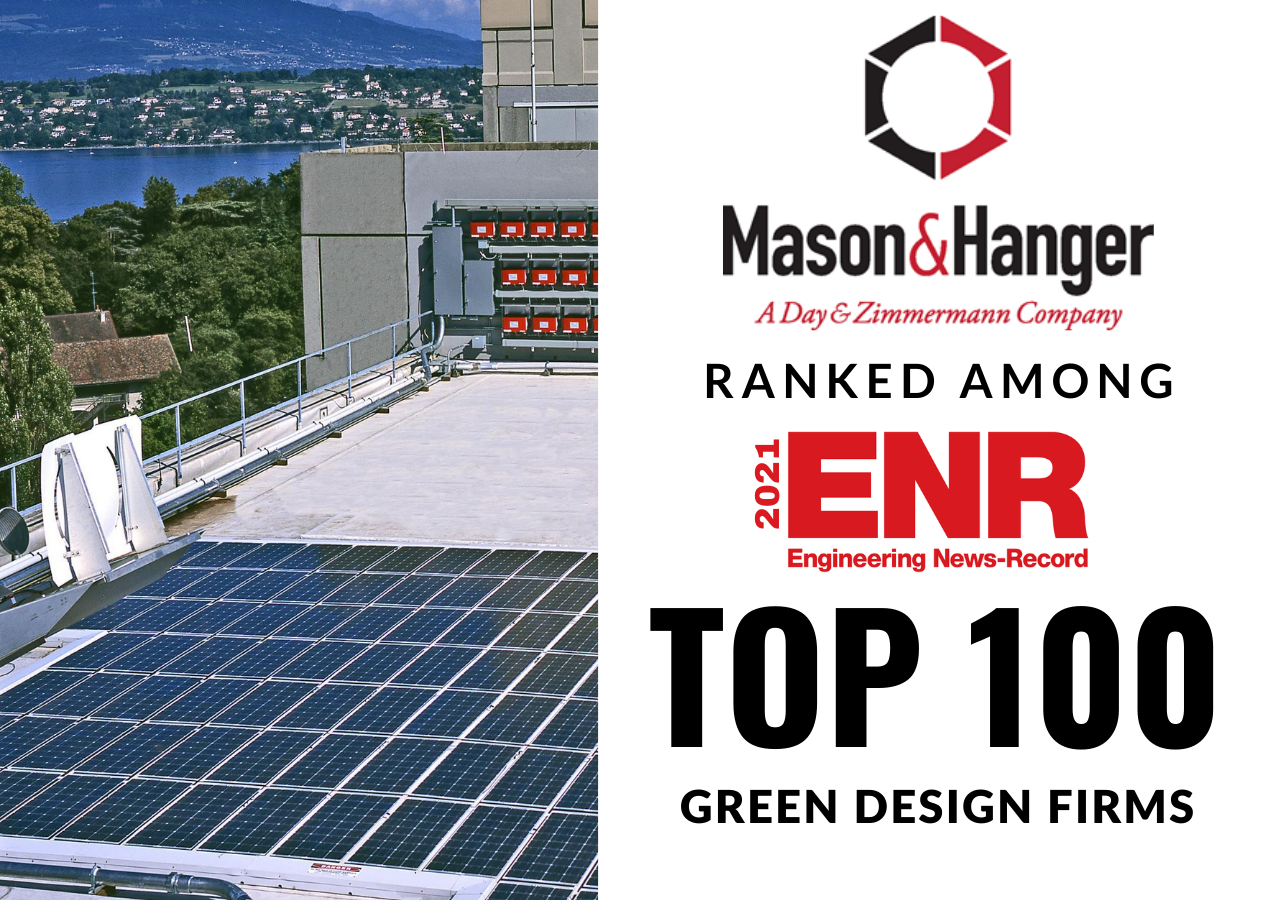 Mason & Hanger Ranked in Engineering News-Record's 2021 Top 100 Green Buildings Design Firms List